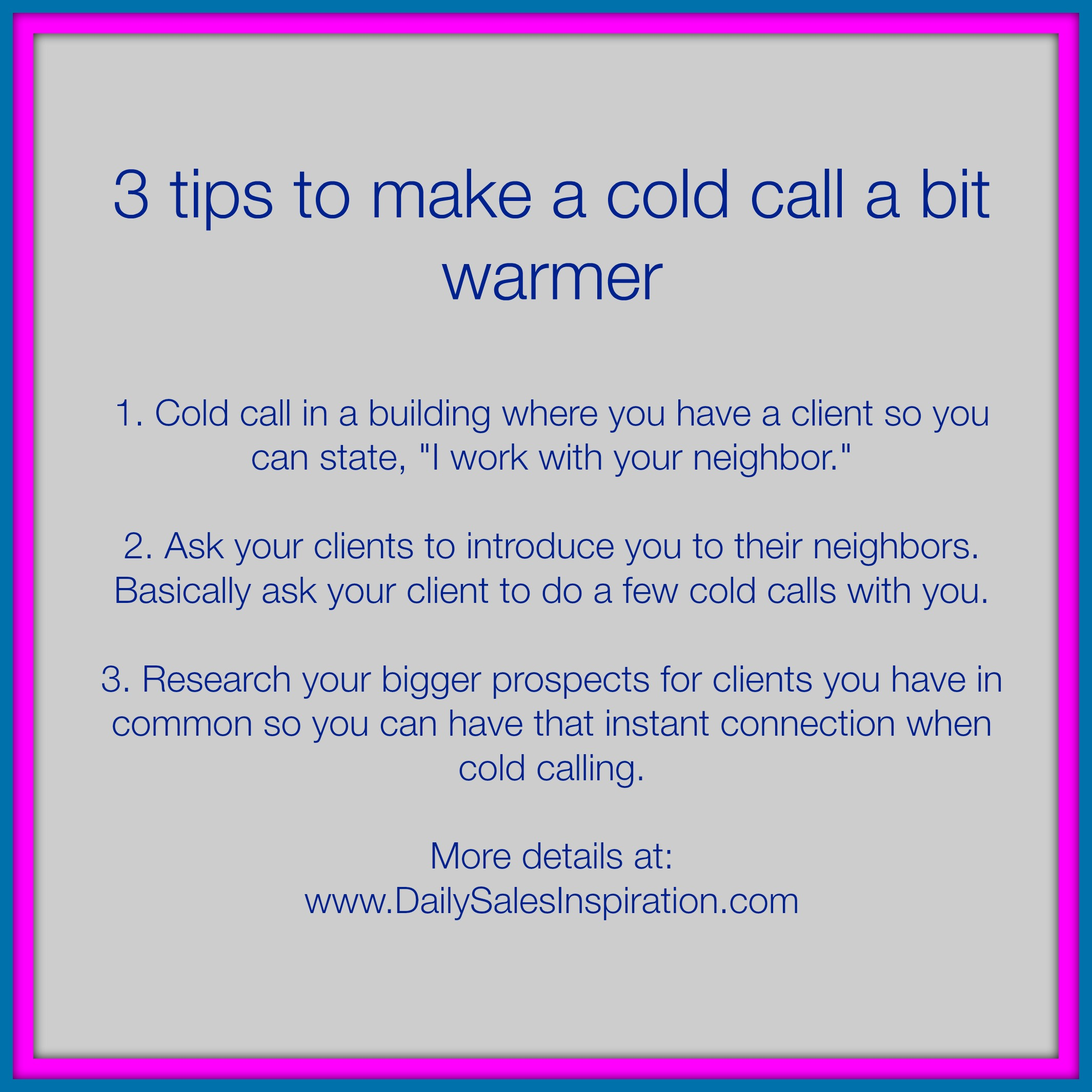 3 tips on how to make a cold call warmer | Daily Sales Inspiration
