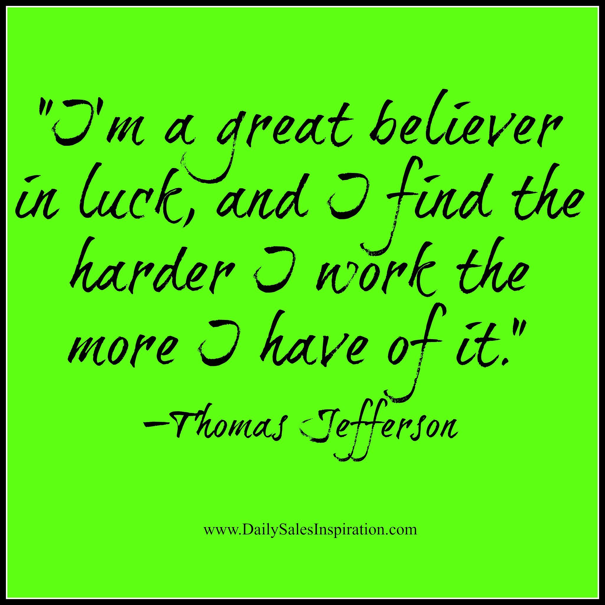 Luck Quote Thomas Jefferson